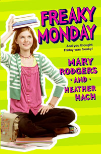 Freaky Monday by Mary Rodgers and Heather Hach
