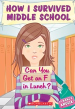 How I Survived Middle School by Nancy Krulik
