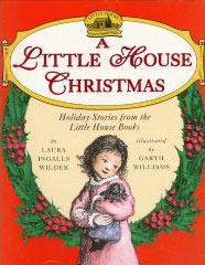 A collection of the holiday chapters from the Little House books