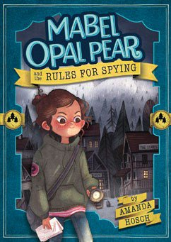 mabel-opal-pear-and-the-rules-for-spying