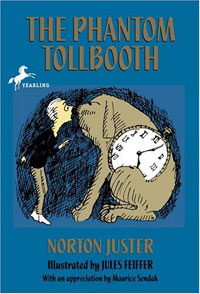 The Phantom Tollbooth, written by Norton Juster, illustrated by Jules Feiffer