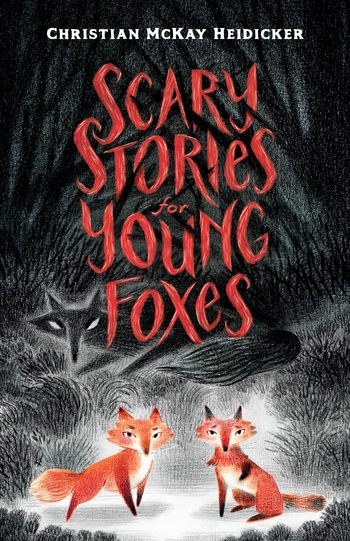 scary-stories-for-young-foxes