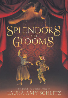splendors-and-glooms_laura-amy-schllitz