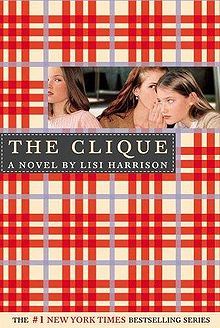 The Clique by Lisa Harrison