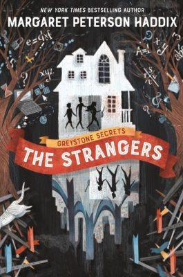 the-strangers-greystrone-secrets-margaret-peterson-haddix
