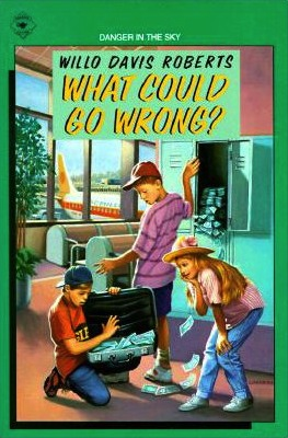what-could-go-wrong_willo-davis-roberts
