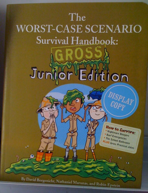 The Worst Case Scenario Survival Handbook GROSS Junior Edition