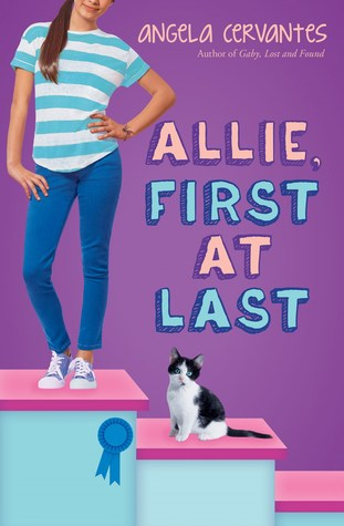 Allie, First at Last by Angela Cervantes