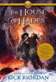 The House of Hades (Heroes of Olympus Series #4) by Rick Riordan