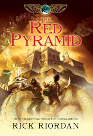 The Red Pyramid (Kane Chronicles Series #1) by Rick Riordan