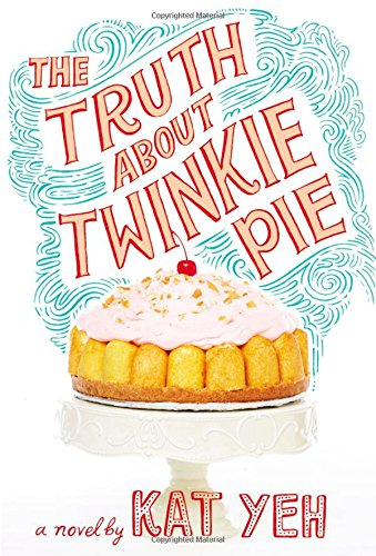 The Truth About Twinkie Pie_Kat Yeh