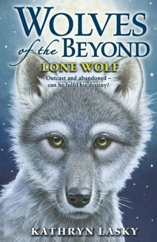 lone-wolf_wolves-of-the-beyond_kathryn-lasky